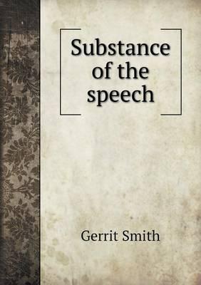 Substance of the Speech