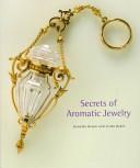 Secrets of aromatic jewelry