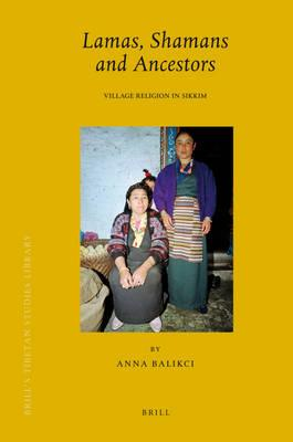 Lamas, Shamans and Ancestors