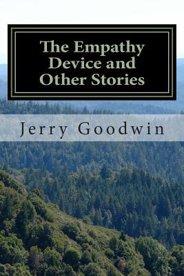 The Empathy Device and Other Stories