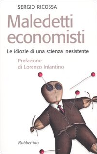 Maledetti economisti