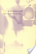 Mind in everyday life and cognitive science [electronic resource]