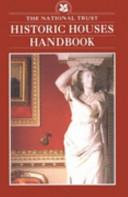 The National Trust Historic Houses Handbook