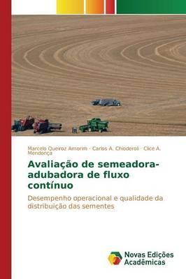 Avaliação de semeadora-adubadora de fluxo contínuo