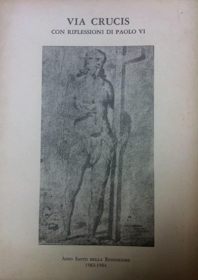 Via crucis con riflessioni di Paolo VI