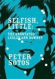 Selfish, Little