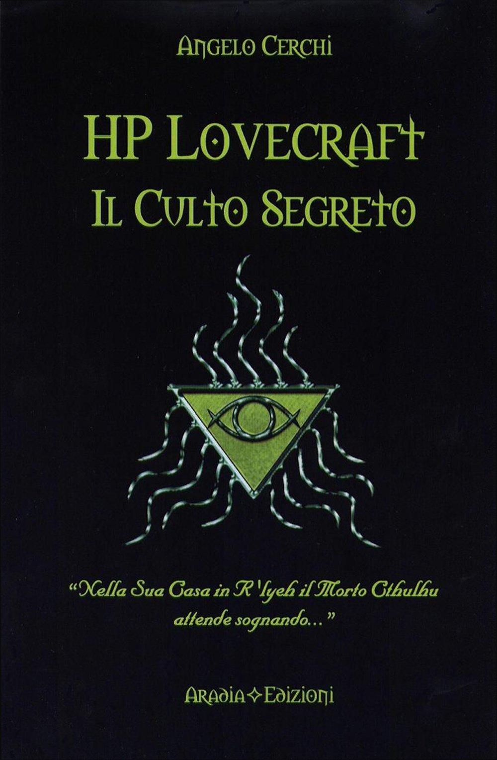 HP Lovecraft. Il culto segreto