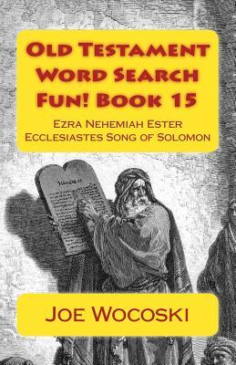 Ezra Nehemiah Ester Ecclesiastes and Song of Solomon