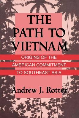 The Path to Vietnam