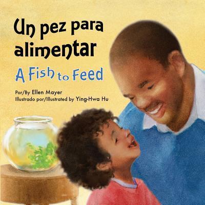 Un pez para alimentar/ A Fish to Feed