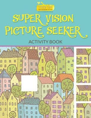 Super Vision Picture Seeker Activity Book