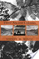 Three Ancient Colonies
