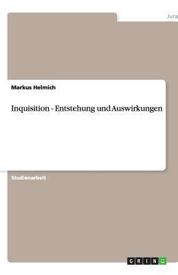 Inquisition - Entstehung und Auswirkungen