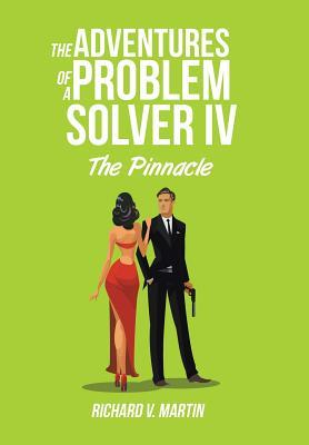 The Adventures of a Problem Solver IV