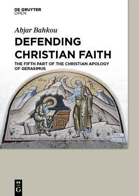 Defending Christian Faith