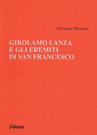 Girolamo Lanza e gli Eremiti di san Francesco