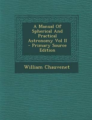 A Manual of Spherica...