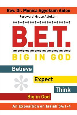 B.E.T. Big in God