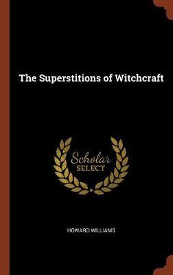 The Superstitions of...