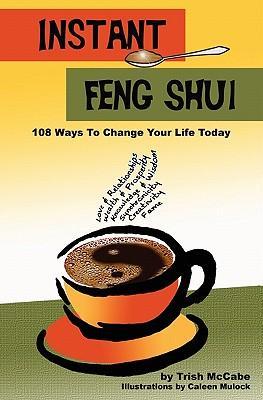 Instant Feng Shui