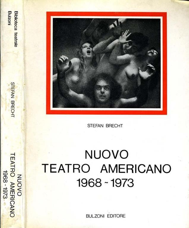 Nuovo teatro americano, 1968-1973