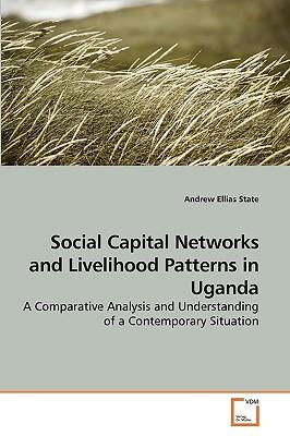 Social Capital Networks and Livelihood Patterns in Uganda