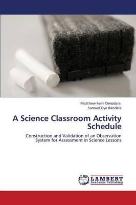 A Science Classroom Activity Schedule