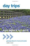 Day Trips from Dallas and Fort Worth