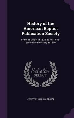 History of the American Baptist Publication Society