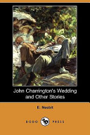 John Charrington's Wedding and Other Stories