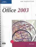 New Perspectives on Microsoft Office 2003, First Course