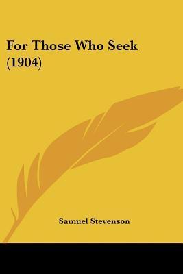 For Those Who Seek 1904