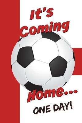 """It's Coming Home"" Football Journal"