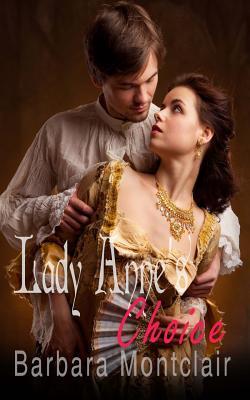 Lady Anne's Choice