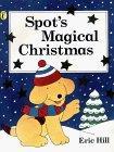 Spot's Magical Christmas Storybook