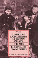 The Cambridge Social History of Britain, 1750 1950 3 Volume Set (Paperback)