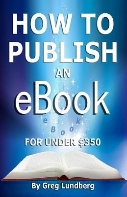 How to Publish an Ebook for Under 350