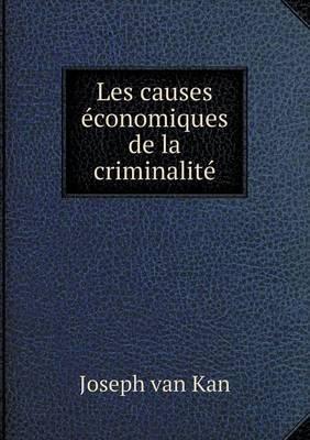 Les Causes Economiques de La Criminalite