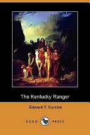 The Kentucky Ranger (Dodo Press)