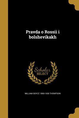 RUS-PRAVDA O ROSSII I BOLSHEVI
