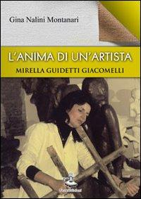 L'anima di un'artista. Mirella Guidetti Giacomelli