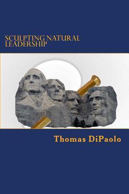 Sculpting Natural Leadership