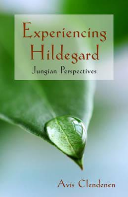 Experiencing Hildegard