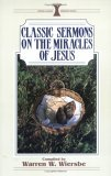 Classic Sermons on the Miracles of Jesus