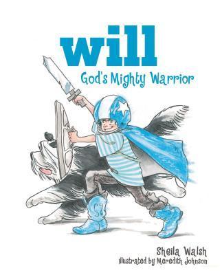 Will, God's Mighty W...
