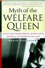 The MYTH OF THE WELFARE QUEEN