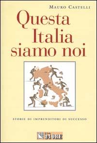 Questa Italia siamo noi