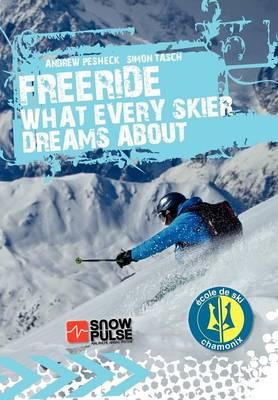 Freeride - What Every Skier Dreams about