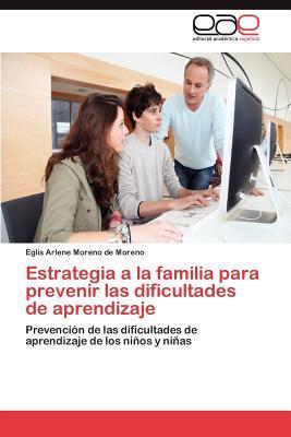 Estrategia a la familia para prevenir las dificultades de aprendizaje