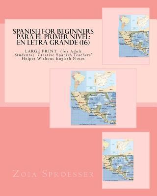 SPANISH For Beginners PARA EL PRIMER NIVEL / Spanish for Beginners for the First Level